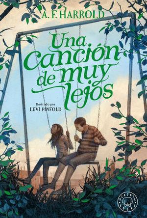 UNA CANCION DE MUY LEJOS
