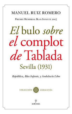 EL BULO SOBRE EL COMPLOT DE TABLADA