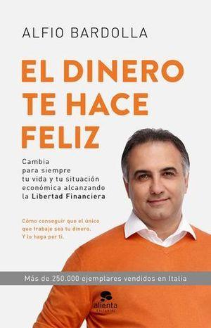 EL DINERO TE HACE FELIZ