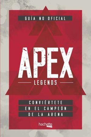 APEX LEGENDS.  CONVIERTETE EN EL CAMPEON DE LA ARENA.  GUIA NO OFICIAL