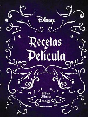 RECETAS DE PELICULA DISNEY