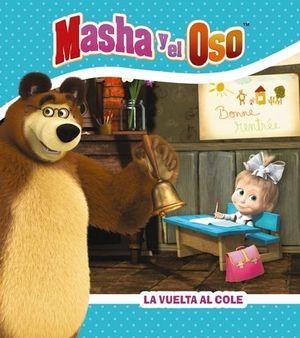 LA VUELTA AL COLE. MASHA Y EL OSO