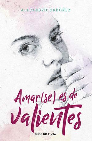 AMAR ( SE) ES DE VALIENTES