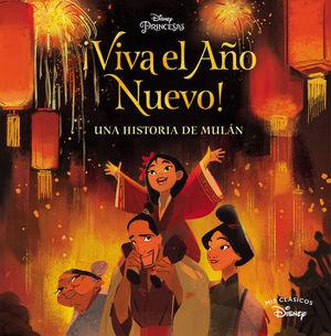 VIVA EL AÑO NUEVO !  UNA HISTORIA DE MULÁN