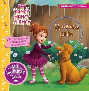 FANCY NANCY CLANCY.  EL CONSURSO CANINO CON ACTIVIDADES EDUCATIVAS