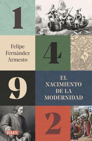 1492 EL NACIMIENTO DE LA MODERNIDAD