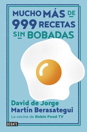 MAS DE 999 RECETAS SIN BOBADAS