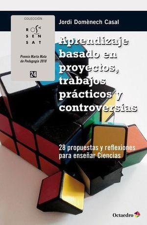APRENDIZAJE BASADO EN PROYECTOS, TRABAJOS PRACTICOS Y CONTROVERSIAS