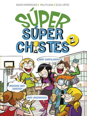 SUPER SUPER CHISTES 2
