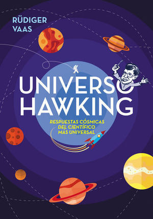 UNIVERSO HAWKING IDEAS GENIALES Y SIDERALES