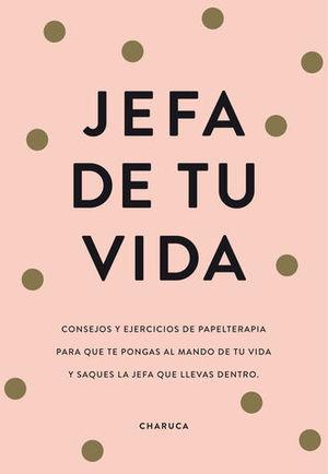 JEFA DE TU VIDA