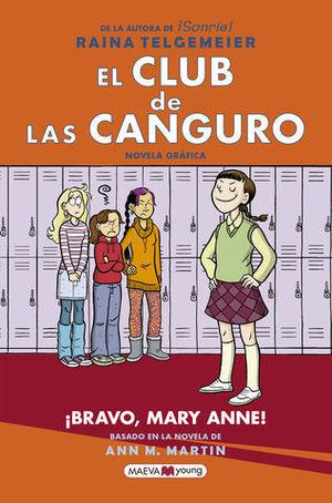 EL CLUB DE LAS CANGURO: ¡BRAVO, MARY ANNE!.