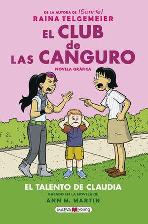 EL CLUB DE LAS CANGURO 4.  EL TALENTO DE CLAUDIA