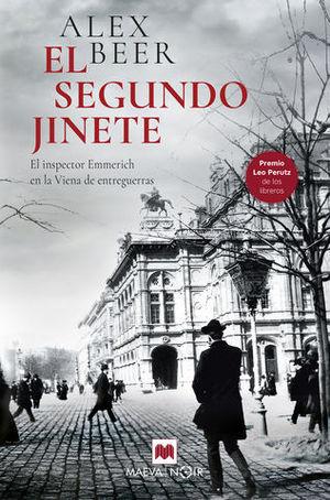 EL SEGUNDO JINETE. EL INSPECTOR EMMERICH EN LA VIENA DE ENTREGUERRAS