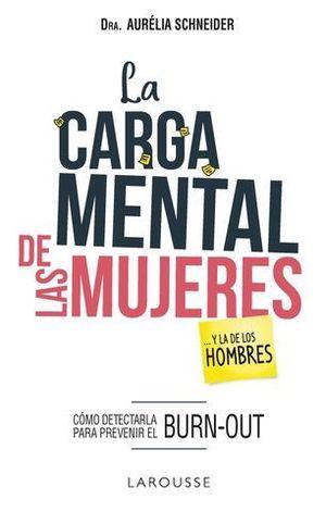 LA CARGA MENTAL DE LAS MUJERES... Y LA DE LOS HOMBRES