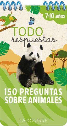 TODO RESPUESTAS. 150 PREGUNTAS SOBRE ANIMALES