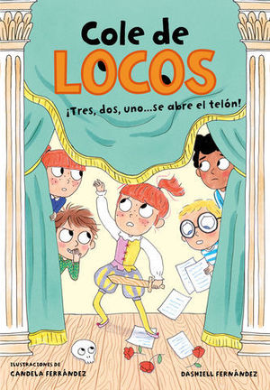 COLE DE LOCOS.  TRES, DOS UNO... ¡SE ABRE EL TELÓN!