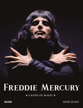FREDDIE MERCURY (2019). A KIND OF MAGIC