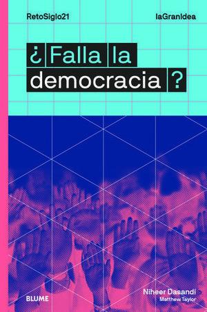 LAGRANIDEA. ¿FALLA LA DEMOCRACIA?.