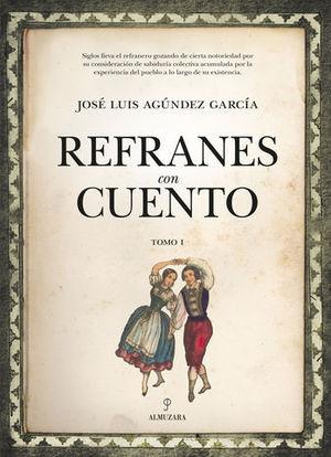 REFRANES CON CUENTO.  TOMO I
