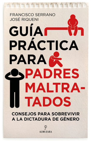 GUIA PRACTICA PARA PADRES MALTRATADOS