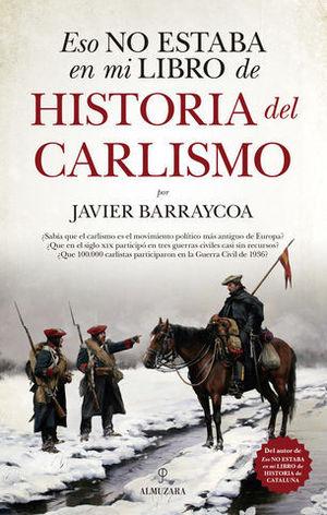 ESTO NO ESTABA EN MI LIBRO DE HISTORIA DEL CARLISMO