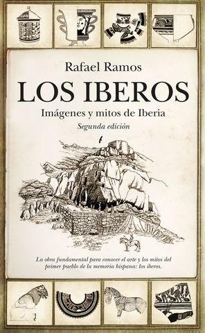 LOS IBEROS. IMAGENES Y MITOS DE IBERIA ED. 2019