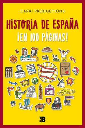 LA HISTORIA DE ESPAÑA EN 100 PÁGINAS