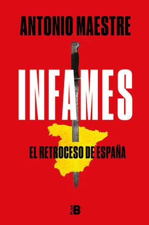INFAMES EL RETROCESO DE ESPAÑA