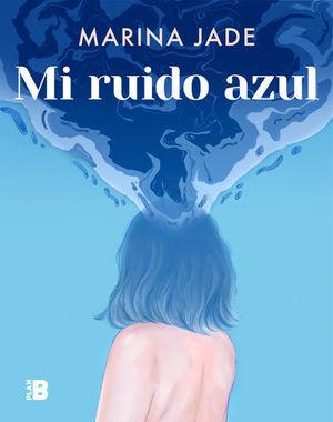 MI RUIDO AZUL