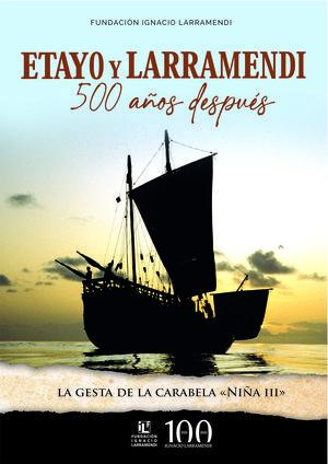 ETAYO Y LARRAMENDI 500 AÑOS DESPUES