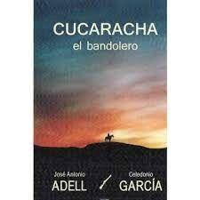 CUCARACHA EL BANDOLERO