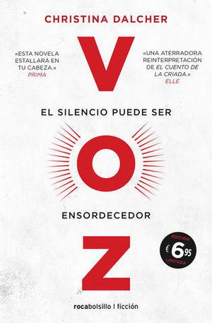 VOZ EL SILENCIO PUEDE SER ENSORDECEDOR ED. LIMITADA