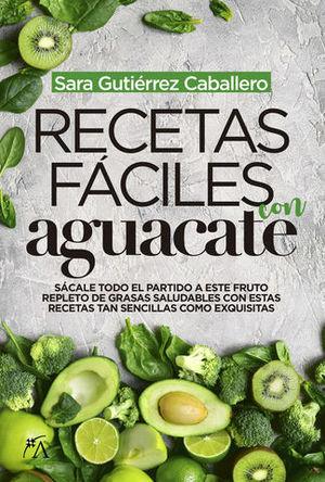 RECETAS FACILES CON AGUACATE