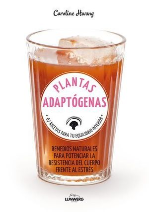PLANTAS ADAPTOGENAS