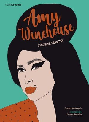 AMY WINEHOUSE. STRONGER THAN HER