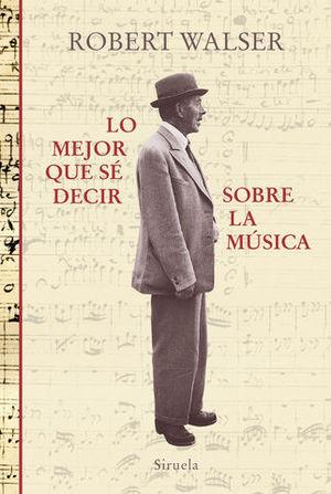 LO MEJOR QUE SE DECIR SOBRE LA MUSICA