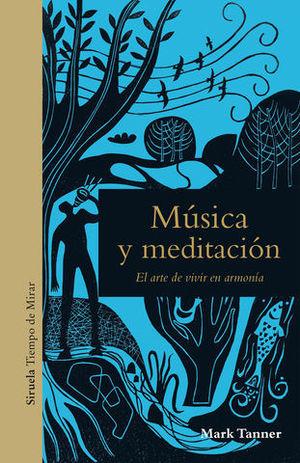 MÚSICA Y MEDITACIÓN. EL ARTE DE VIVIR EN ARMONÍA