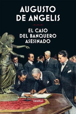 EL CASO DEL BANQUERO ASESINADO.