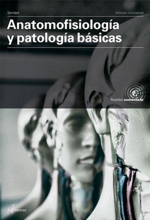ANATOMOFISIOLOGIA Y PATOLOGIAS BASICAS  ED. 2019