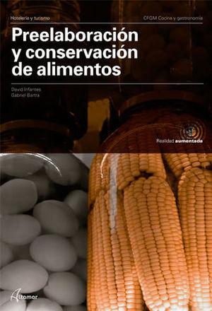 PREELABORACION Y CONSERVACION DE ALIMENTOS  ED. 2019