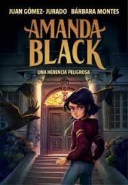 AMANDA BLACK.  UNA HERENCIA PELIGROSA