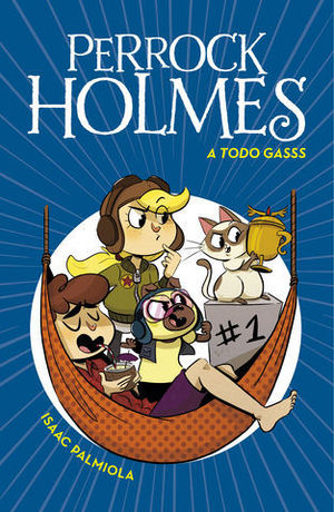 PERROCK HOLMES.  A TODO GASSS