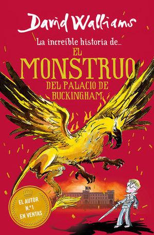 LA INCREIBLE HISTORIA DE......EL MONSTRUO DEL BUCKINGHAM PALACE