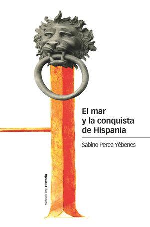 MAR Y LA CONQUISTA DE HISPANIA, EL