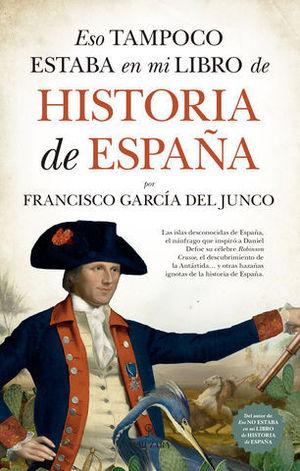 ESTO TAMPOCO ESTABA EN MI LIBRO DE HISTORIA DE ESPAÑA