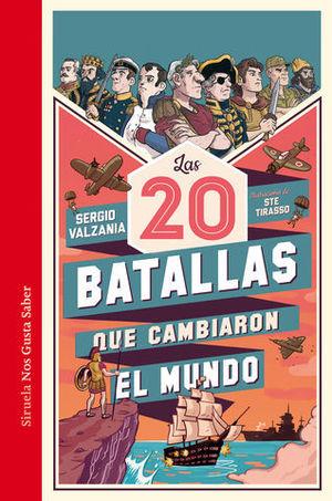 20 BATALLAS QUE CAMBIARON EL MUNDO