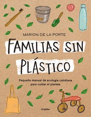 FAMILIAS SIN PLASTICO MANUAL DE ECOLOGIA COTIDIANA