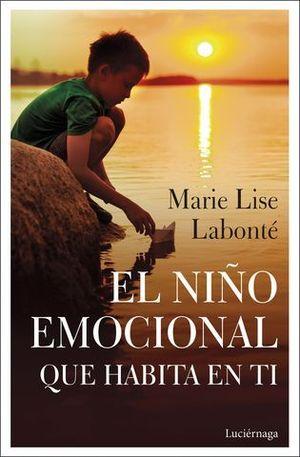 EL NIÑO EMOCIONAL QUE HABITA EN TI