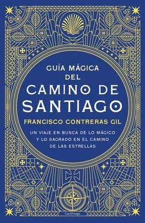 GUÍA MÁGICA DEL CAMINO DE SANTIAGO.